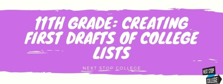 11th Grade: Creating First Drafts of College Lists